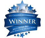 U.S. Chamber of Commerce's 2013 DREAM BIG Small Business of the Year